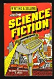 img - for Writing and Selling Science Fiction book / textbook / text book