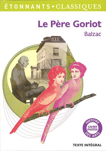 father goriot essays A comparison of old goriot and king lear essay balzac pere goriot essays unable and unwilling to submit herself to the ridiculous game of her father.
