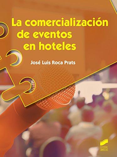 LA COMERCIALIZACION DE EVENTOS EN HOTELES