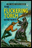 Flickering Torch Mystery (0001605151) by Dixon, Franklin W