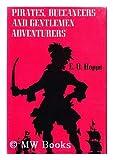 Pirates, buccaneers, and gentlemen adventurers