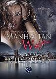 Manhattan Wolf: Toda una dama cuando t� no miras (American Wolf n� 1)