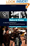Voice and Vision:  A Creative Approac...