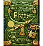 Angie Sage FLYTE [Flyte ] BY Sage, Angie(Author)Paperback 01-Apr-2007