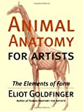 img - for Animal Anatomy for Artists: The Elements of Form book / textbook / text book