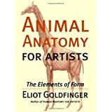 Animal Anatomy for Artists: The Elements of Form ~ Eliot Goldfinger