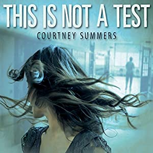 This Is Not a Test Audiobook