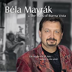Mavrak, Bela - Un Soplo En El Aire (A Breeze In The Wind)