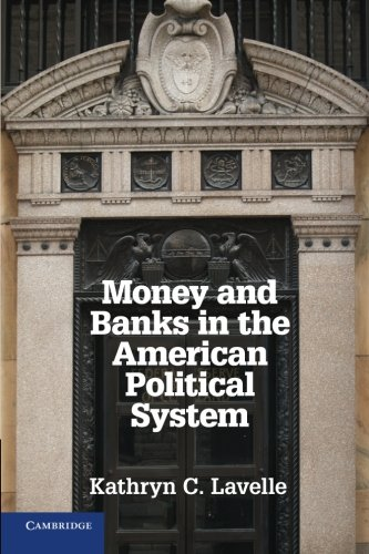 Money and Banks in the American Political System110761242X