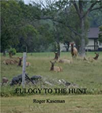 EULOGY TO THE HUNT