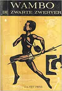 Wambo de Zwarte Zwerver: Piet Prins, Jack Kramer: Amazon.com: Books