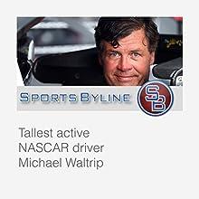Daytona 500 Winners: Michael Waltrip Radio/TV Program by Ron Barr Narrated by Ron Barr, Michael Waltrip