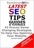 ReallySimpleSEO's Latest SEO Tips Guides & Tutorials: 42 Proven Game Changing Strategies To Help You Optimise Your Website