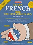 img - for Learn French the Fast and Fun Way (Barron's Fast and Fun Way Language Series) (French Edition) by Elisabeth Bourquin Leete (1997-07-30) book / textbook / text book