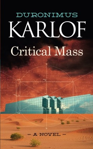 Critical Mass, by Duronimus Karlof