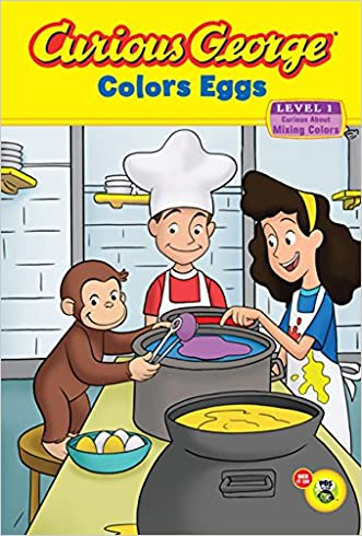 Curious George Colors Eggs Early Reader written by H. A. Rey