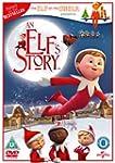 An Elf's Story: The Elf on the Shelf...