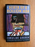Death of a Hollow Man: A Chief Inspector Barnaby Mystery (0688091164) by Graham, Caroline