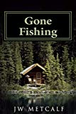 Gone Fishing: A Tony Gavel Mystery
