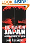 Invasion of Japan: Alternative to the Bomb