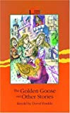 The golden goose and other stories /