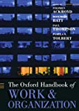 img - for The Oxford Handbook of Work and Organization (Oxford Handbooks) book / textbook / text book