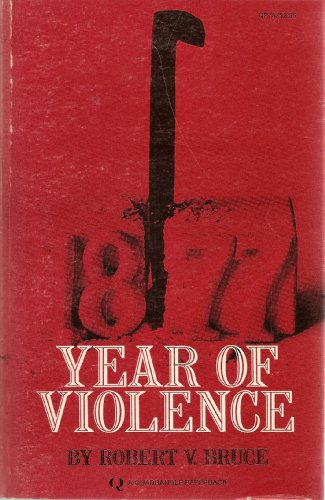 1877: Year Of Violence, Robert Bruce