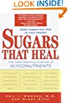 Sugars That Heal: The New Healing Sci...