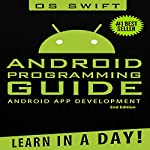 Android: App Development & Programming Guide: Learn In A Day! |  Os Swift