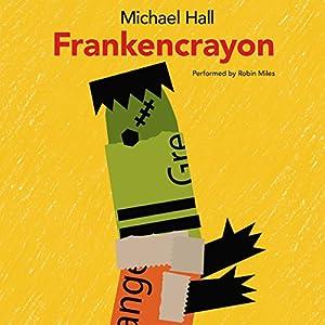Frankencrayon Audiobook