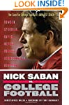 Nick Saban vs. College Football: The...