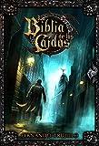 La Biblia de los Ca�dos (Spanish Edition)