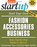 img - for Start Your Own Fashion Accessories Business: Your Step-By-Step Guide to Success (StartUp Series) 2nd edition by Entrepreneur Press, Figure Sandlin, Eileen (2013) Paperback book / textbook / text book