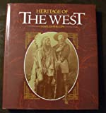Heritage of the West (0517689073) by Phillips, Charles