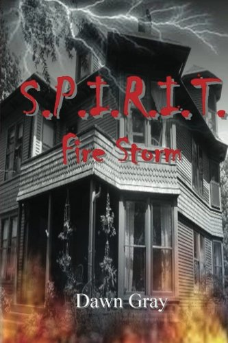 S.P.I.R.I.T.: Fire Storm