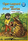 img - for Tiger-Leopard and other stories book / textbook / text book