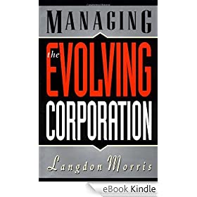 Managing the Evolving Corporation (Industrial Engineering)