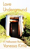 Love Underground: A Halloween Romance