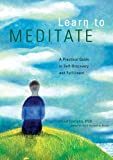 Learn to Meditate: A Practical Guide to Self-Discovery and Fulfillment (0811822508) by Fontana, David
