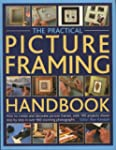The Practical Picture Framing Handboo...