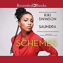 Schemes Audiobook by Kiki Swinson,  Saundra Narrated by Mercedes Gold, Ebony Mendez