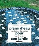 echange, troc Mark Edwards, Chris Maton - Plans d'eau fontaines et bassins pour agrémenter son jardin