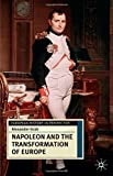 img - for Napoleon and the Transformation of Europe (European History in Perspective) book / textbook / text book