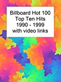 Billboard Top 10 Hits 1990-1999 with