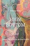High Bottom: Letting Go of Vodka & Chardonnay