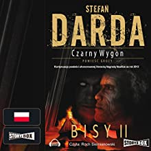 Bisy II (Czarny Wygon 4) (       UNABRIDGED) by Stefan Darda Narrated by Roch Siemianowski
