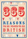 365 Reasons to be Proud to be British...