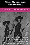 img - for War, Media, and Propaganda: A Global Perspective book / textbook / text book