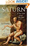 Saturn: A New Look at an Old Devil