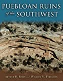 Puebloan Ruins of the Southwest (0826339700) by Rohn, Arthur H.